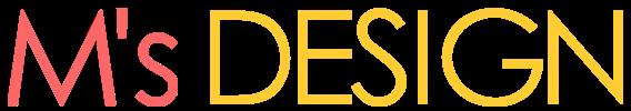 M's Design